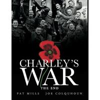 Charley's War (Vol. 10) - The End (Hardcover)
