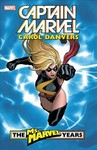 Captain Marvel - Carol Danvers & the Ms. Marvel Years 1 - Brian Reed (Paperback)