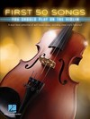 First 50 Songs You Should Play on the Violin - Hal Leonard Publishing Corporation (Paperback)