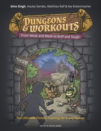 Dungeons and Workouts - Gino Singh (Paperback) - Cover