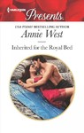 Inherited for the Royal Bed - Annie West (Paperback)