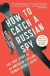 How to Catch a Russian Spy - Naveed Jamali (Paperback)