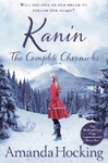 Kanin: the Complete Chronicles - Amanda Hocking (Paperback)