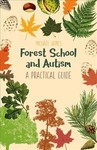 Forest School and Autism - Michael James (Paperback)