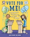 Vote For Me! - Louise Spilsbury (Hardcover)
