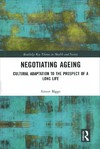 Negotiating Ageing - Simon Biggs (Hardcover)