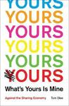 What's Yours Is Mine - Tom Slee (Paperback)