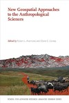 New Geospatial Approaches to the Anthropological Sciences - Robert L. Anemone (Paperback)