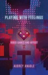 Playing With Feelings - Aubrey Anable (Paperback)