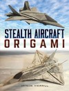Stealth Aircraft Origami - Jayson Merrill (Paperback)