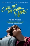 Call Me By Your Name - Andre Aciman (Paperback)