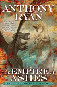 The Empire of Ashes - Anthony Ryan (Hardcover)