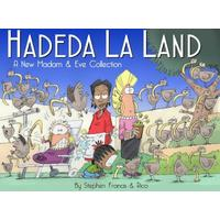 Madam and Eve Annual 2017: Hadeda La Land - Stephen Francis (Paperback)