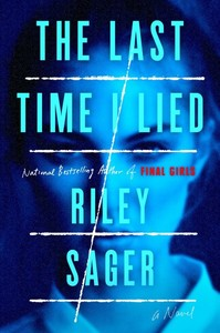 The Last Time I Lied - Riley Sager (Hardcover)