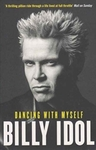 Dancing With Myself - Billy Idol (Paperback)