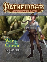 Pathfinder Adventure Path - War for the Crown: Twilight Child (Role Playing Game) - Cover