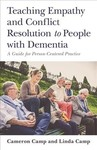 Teaching Empathy and Conflict Resolution to People With Dementia - Cameron Camp (Paperback)