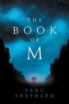 The Book of M - Peng Shepherd (Hardcover)