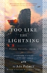 Too Like the Lightning - Ada Palmer (Paperback)