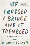 We Crossed a Bridge and It Trembled - Wendy Pearlman (Paperback)
