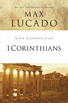 Life Lessons From 1 Corinthians - Max Lucado (Paperback)
