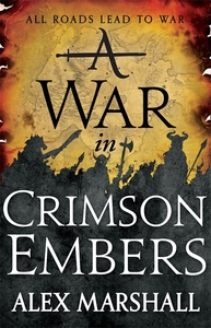 A War In Crimson Embers - Alex Marshall (Trade Paperback) - Cover