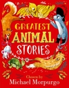 Greatest Animal Stories, Chosen By Michael Morpurgo - Michael Morpurgo (Hardcover)