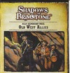 Shadows of Brimstone - Old West Allies Expansion (Board Game)