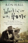 Workin' Our Way Home - Ron Hall (Paperback)