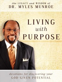Living With Purpose - Myles Munroe (Paperback) - Cover