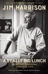 Really Big Lunch - Jim Harrison (Hardcover)