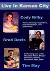 Brad Davis / Kilby,Cody / May,Tim - Kilby & Davis & May Live In Kansas City (Region 1 DVD)
