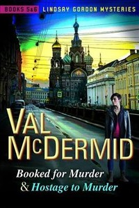 Booked for Murder and Hostage to Murder - Val McDermid (Paperback) - Cover