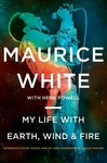 My Life With Earth, Wind & Fire - Maurice White (Paperback)