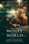 All the Money In the World - John Pearson (Paperback)