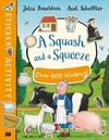 Squash and a Squeeze Sticker Book - Julia Donaldson (Paperback)