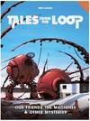 Tales from the Loop: Our Friends Machines & Mysteries (Role Playing Game)