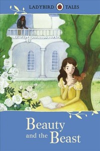 Ladybird Tales: Beauty and the Beast - Vera Southgate (Hardcover) - Cover