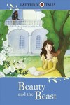 Ladybird Tales: Beauty and the Beast - Vera Southgate (Hardcover)