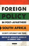 Foreign Policy in Post-apartheid South Africa - Adekeye Adebajo (Paperback)