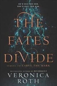 The Fates Divide - Veronica Roth (Hardcover)