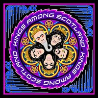 Anthrax - Kings Among Scotland (Region 1 DVD) - Cover