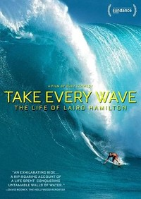 Take Every Wave:Life of Laird Hamilto (Region 1 DVD) - Cover