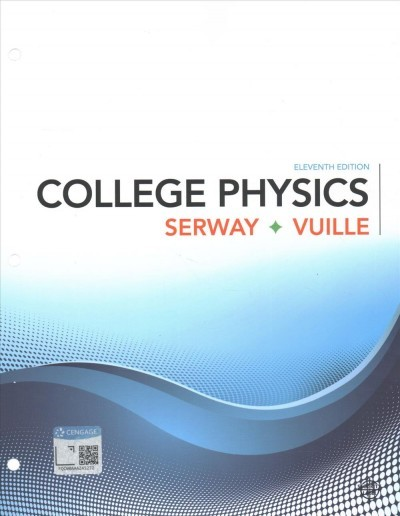College Physics - Raymond A  Serway (Paperback)