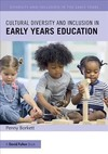 Cultural Diversity and Inclusion In Early Years Education - Penny Borkett (Paperback)