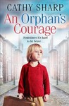Orphan's Courage - Cathy Sharp (Paperback)