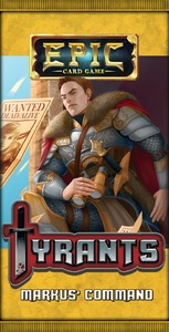 Epic Card Game - Tyrants Expansion Pack - Markus' Command (Card Game)