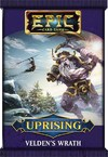 Epic Card Game - Uprising Expansion Pack - Velden's Wrath (Card Game)