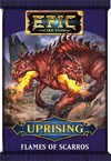 Epic Card Game - Uprising Expansion Pack - Flames of Scarros (Card Game)