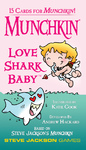 Munchkin: Love Shark Baby (Card Game)